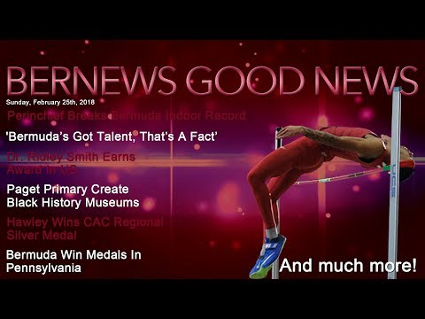 "Bernews ""Good News"" Sunday Spotlight, February 25, 2018"