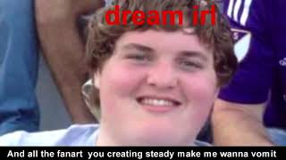 DREAM×DREAM STANS DISS TRACK BY VOID REUPLOAD
