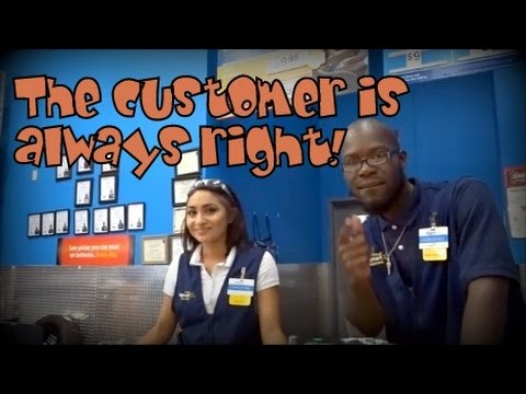The Customer Is Always Right!