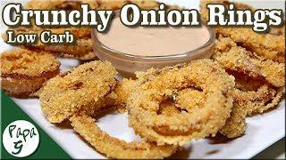 Crispy Crunchy Low Carb Onion Rings – Keto Onion Rings