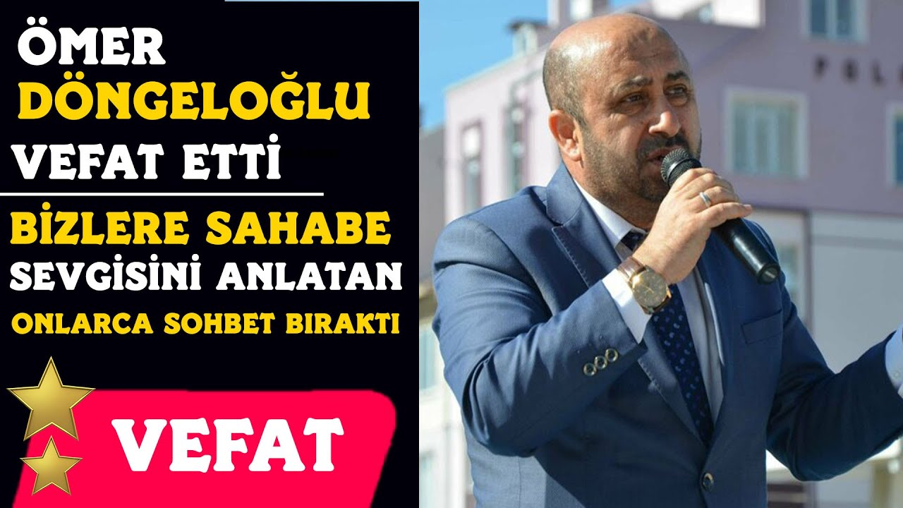 Ömer Döngeloğlu Hayatını Kaybetti | Geriye Sohbetleri Kaldı