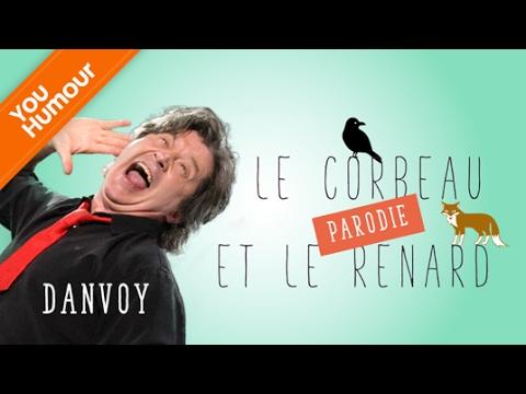 Parodie du Corbeau et du Renard par DANVOY'