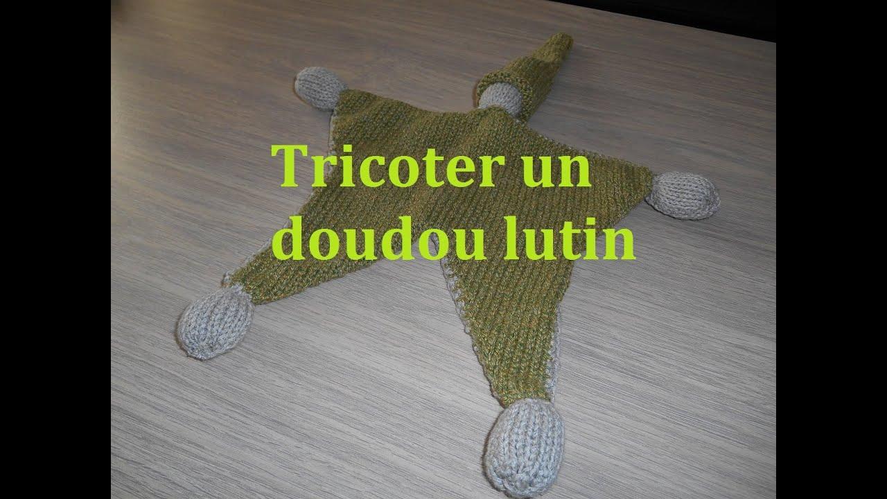 Tricoter un doudou lutin facile youtube - Tricoter un plaid facile ...