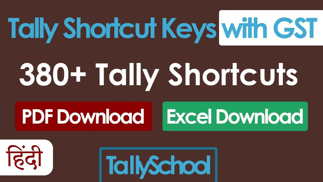 Tally ERP 9 Shortcut Keys with GST - PDF + Excel Download