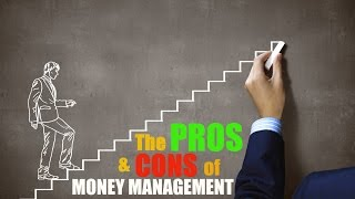 Forex Trading: The PROS & CONS of Money Management Strategies