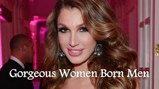 7 gorgeous women you won't believe were born men