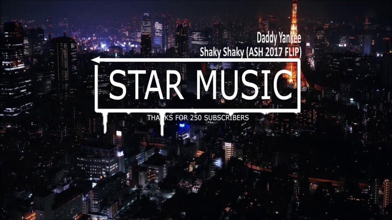 Download Daddy Yankee - Shaky Shaky (ASH 2017 FLIP)