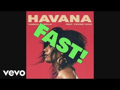Havana - Camila Cabello - Fast Version