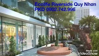 Ecolife Riverside (Nhà ở xanh tại TP.Quy Nhơn)