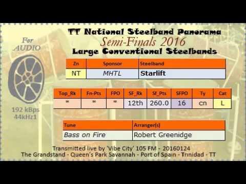 TT Steelband Panorama 2016 Semi Finals, Large. Starlift - Bass on Fire (2016) (arr Robert Greenidge)