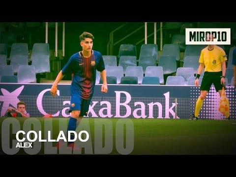 ÁLEX COLLADO ✭ BARCELONA ✭ THE MAGICIAN ✭ Skills & Goals ✭ 2017 ✭