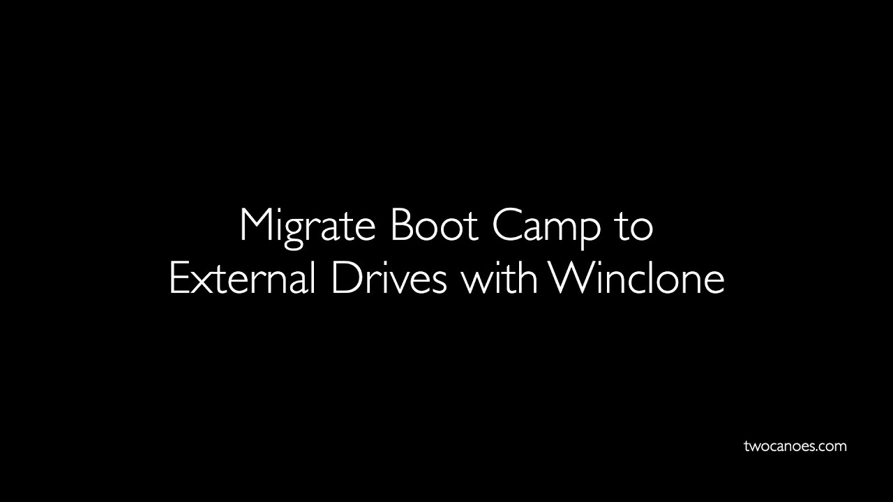 Migrate Boot Camp to External Drives with Winclone
