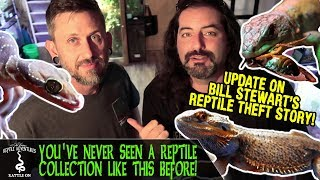 YOU'VE NEVER SEEN A REPTILE COLLECTION LIKE THIS BEFORE: UPDATE! (Bill Stewart reptile theft story)