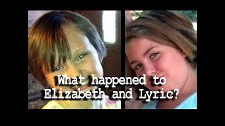 What happened to Elizabeth and Lyric?