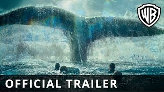 Repeat youtube video In The Heart Of The Sea – Official Trailer - Official Warner Bros. UK