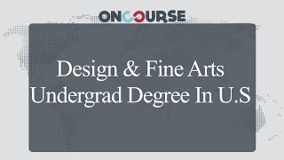 Study In USA || Degree In Design & Fine Arts || On Course
