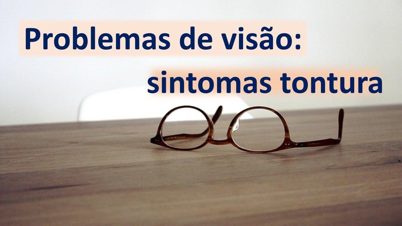 3123e2ee95b6d Problemas de visão  sintomas, tonturas, dificuldades dores de cabeça ...
