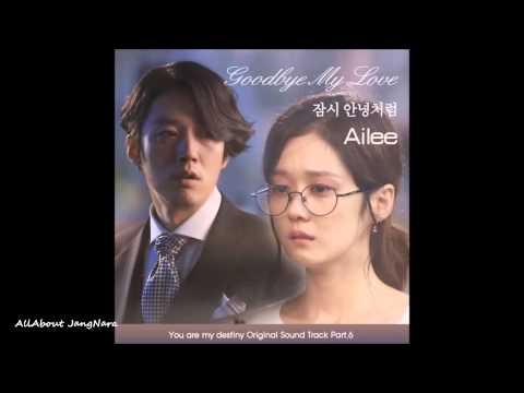 Ailee(에일리) - 01.Good bye my love(잠시 안녕처럼) (You are my destiny(운명처럼 널 사랑해) OST Part.6)