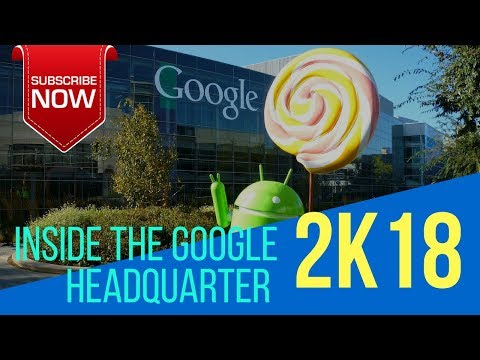 #Inside The Google Plex 2K18 | Google Headquarter Full Ture..