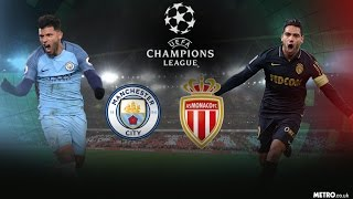 manchester city vs monaco champions league 2nd leg full time tamil தம ழ review csk