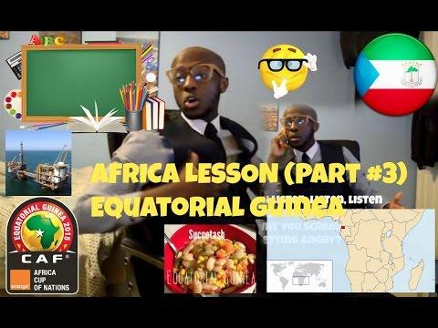 AFRICA lesson (Part #3) Equatorial Guinea