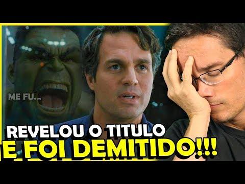VINGADORES 4: MARK RUFFALO DEMITIDO APÓS VAZAR TITULO DO FILME