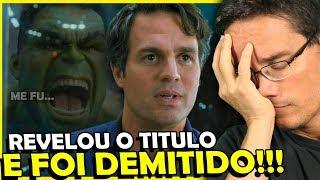 """VINGADORES 4: MARK RUFFALO """"DEMITIDO"""" APÓS VAZAR TITULO DO FILME"""