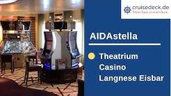 AIDAstella - Theatrium, Casino und Langnese Eisbar