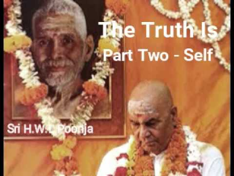 THE TRUTH IS - PART TWO - SELF - SRI H.W.L. POONJA - PAPAJI - audiobook lomakayu