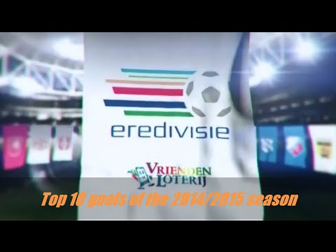 Eredivisie top 10 goals of the 2014/2015 season