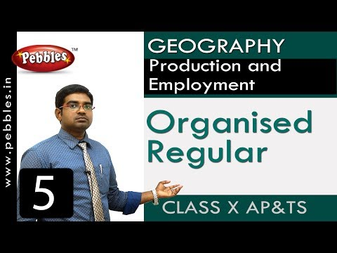 Organised Regular | Production and Employment | Social Science |Class 10