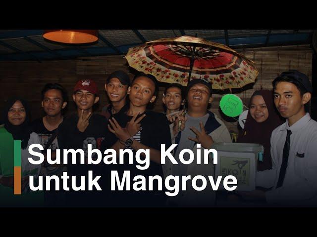 Koin Mangrove, 1 Koinmu Selamatkan Mangrove
