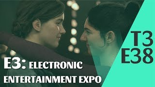 E3: ELECTRONIC ENTERTAINMENT EXPO [T3-E38]