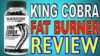King Cobra Fat Burner By Blackstone Labs, Review
