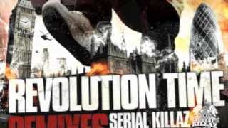Revolution Time (Serial Killaz & Run Tingz Cru Remix)