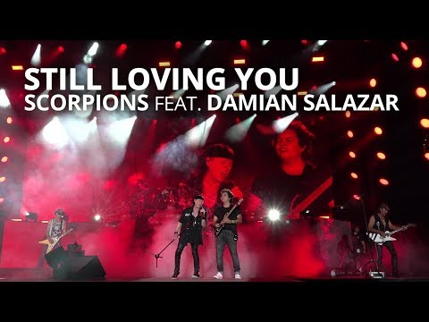 Still Loving You - Scorpions feat Damian Salazar - LIVE