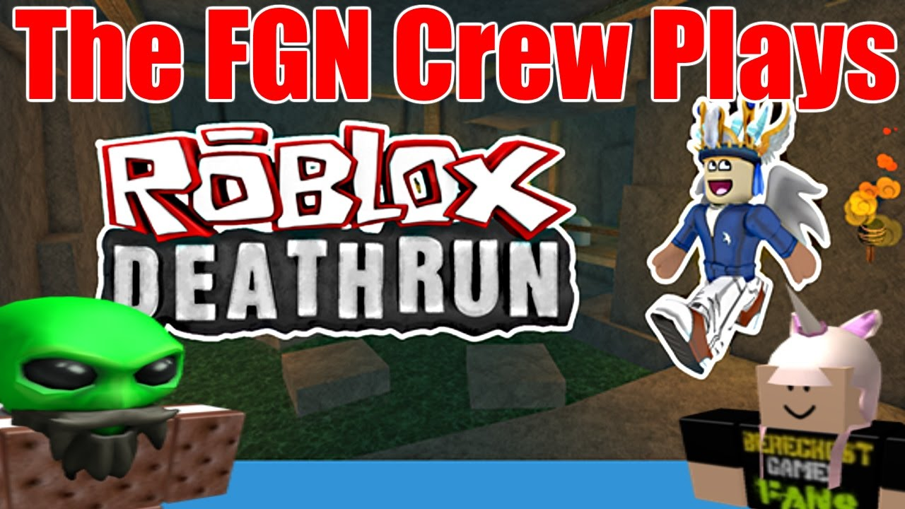 The Fgn Crew Plays Roblox Death Run Revisited Pc - fgn roblox