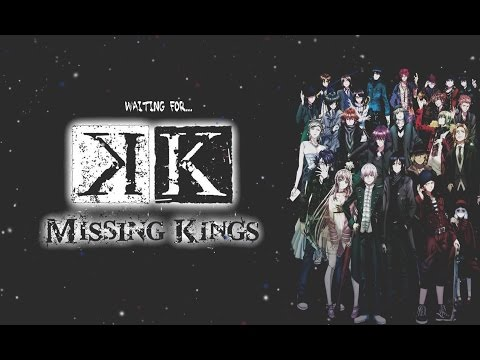 Project K  Missing Kings [AMV]
