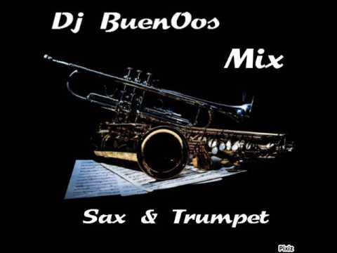 Sax & Trumpet Electro House Mix  - Dj BuenOos