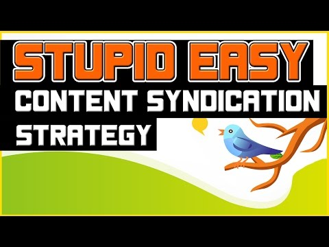 Stupid Easy Content Syndication Strategy - FREE Social Media Traffic