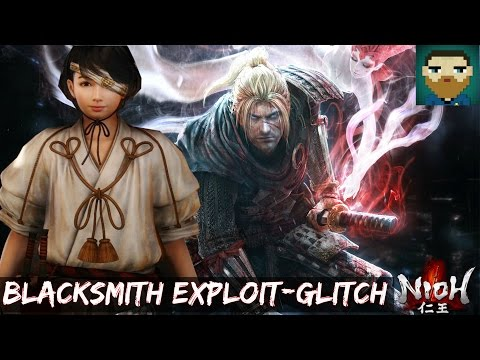 {New} Nioh - Blacksmith Glitch/Exploit