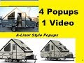 4 Pop Up Campers in One Video A-Frame, A Liner Style
