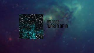 Wadrez - World of ID