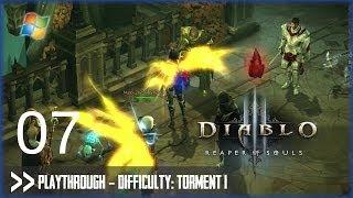 Diablo 3 Reaper of Souls (PC) - Pt.7 [Difficulty Torment I]