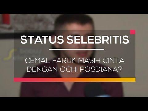 Cemal Faruk Masih Cinta Dengan Ochi Rosdiana? - Status Selebritis