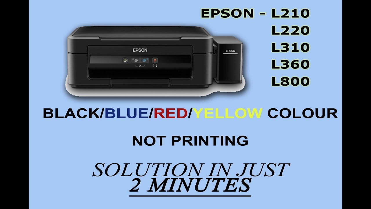 EPSON L220/210/360/310 BLACK/BLUE/RED/YELLOW COLOUR NOT PRINTING SOLUTION