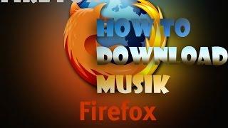 Как скачать музыку из ВК в Mozilla FireFox (Для тех кто не знал) быстро.