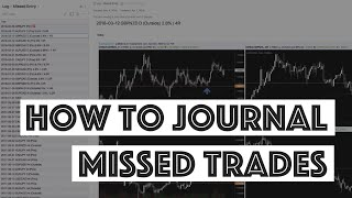 Hidden Profits Inside Missed Trades: How to Journal Missed Forex Trades