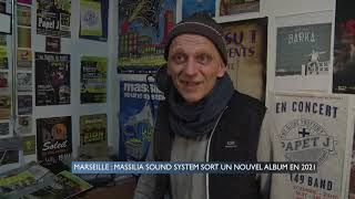 Marseille : Massilia Sound System sort un nouvel album en 2021