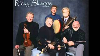 The Chieftains & Ricky Skaggs - Cotton-eyed Joe